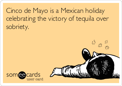Pin By Wine Gifts Sterlingwineonlin On Wine Quotes Wine Funnies Cinco De Mayo Funny Cinco De Mayo Wine Quotes