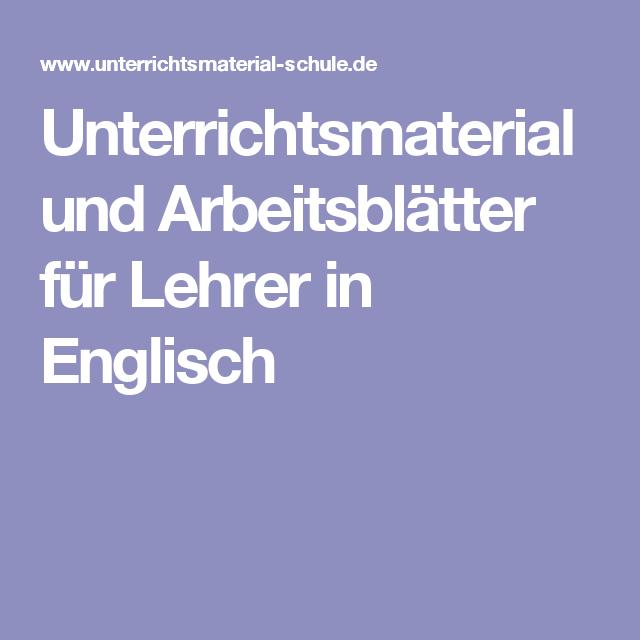 Unterrichtsmaterial und Arbeitsblätter für Lehrer in Englisch ...