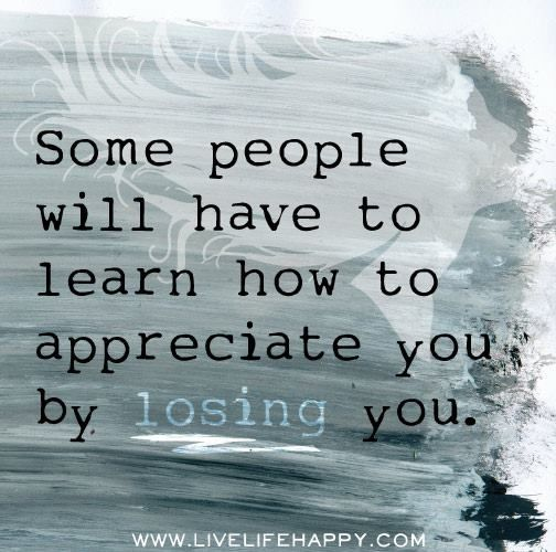 Its All About Will Of People Until It >> You Never Know What You Have Until You Lose It Quotes Quotable