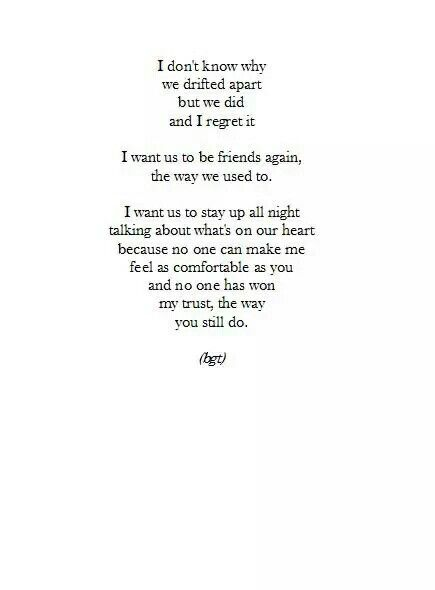 I Want Us Back Quoteshumor D Friendship Quotes Quotes Losing
