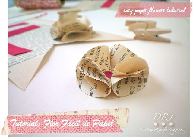 Decora Recicla Imagina …: Flores Fáciles de Papel - Easy Paper Flowers