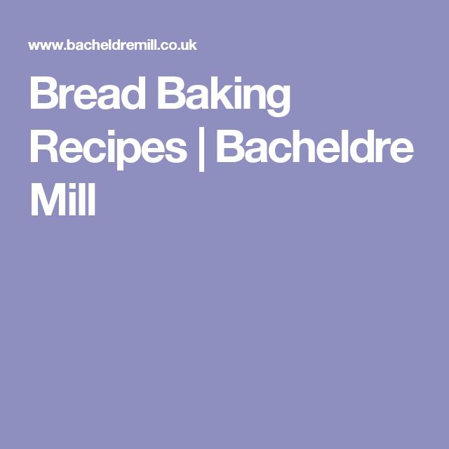 Bread Baking Recipes | Bacheldre Mill