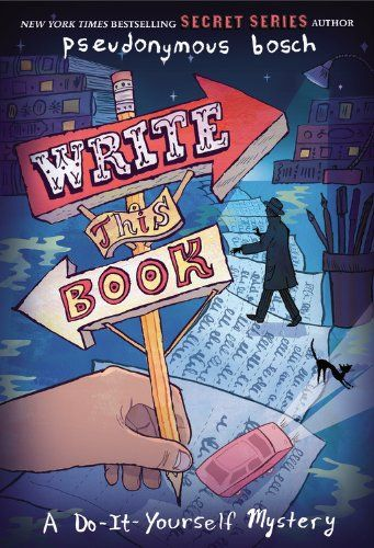 First person narrator addresses reader frequently great for deeper write this book a do it yourself mystery by pseudonymous bosch fic bos in this mystery story that features interactive puzzles activities games solutioingenieria Image collections