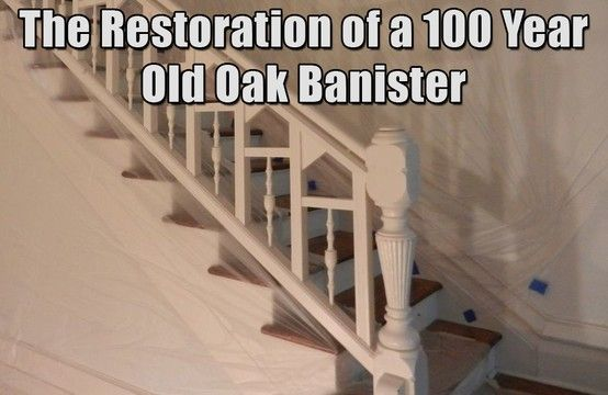 Best Blog The Restoration Of A 100 Year Old Oak Banister 400 x 300