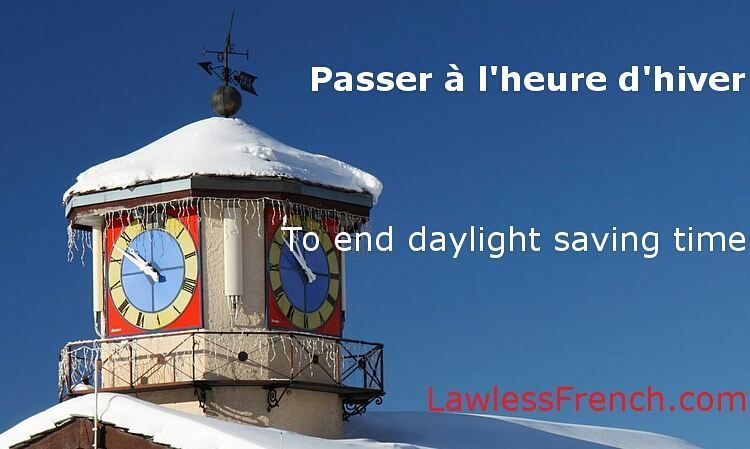 Passer à l'heure d'hiver - To end daylight saving time #learnfrench #fle  Read the lesson and examples and listen to the pronunciation on the #lawlessfrench site (link in bio)