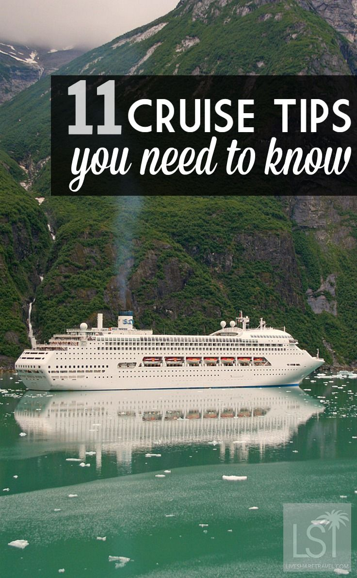 Eleven Cruise Tips And Tricks For Finding The Best Travel Deals - Cruise ship tricks