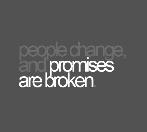broken promise quotes and sayings Quotes on Broken