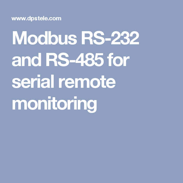 Modbus RS-232 and RS-485 for serial remote monitoring | А Цікаво ...