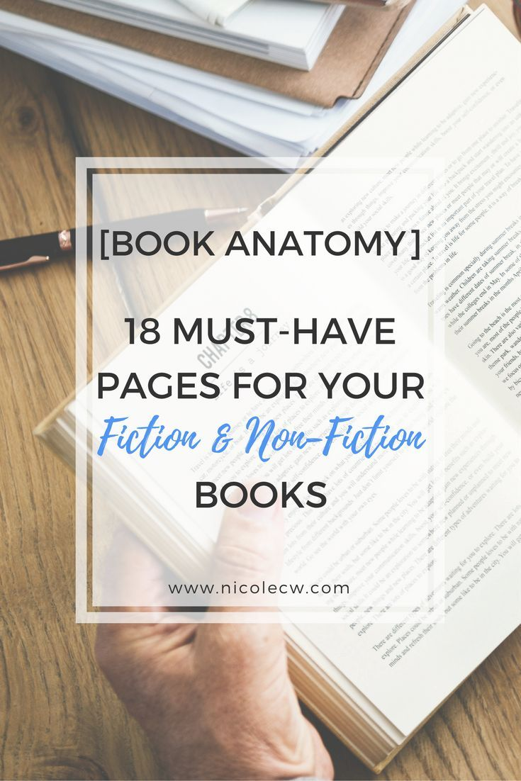 [Self-Publishing Tips] 18 Must-Have Pages For Your Fiction & Non-Fiction Books   A book isn't only about the fiction story or non-fiction topic you've just written. You also need to have these pages so your self-published book looks professional.