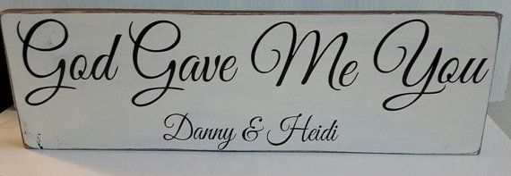 God Gave Me You 24x5.25 by TheFrontPorchTN on Etsy