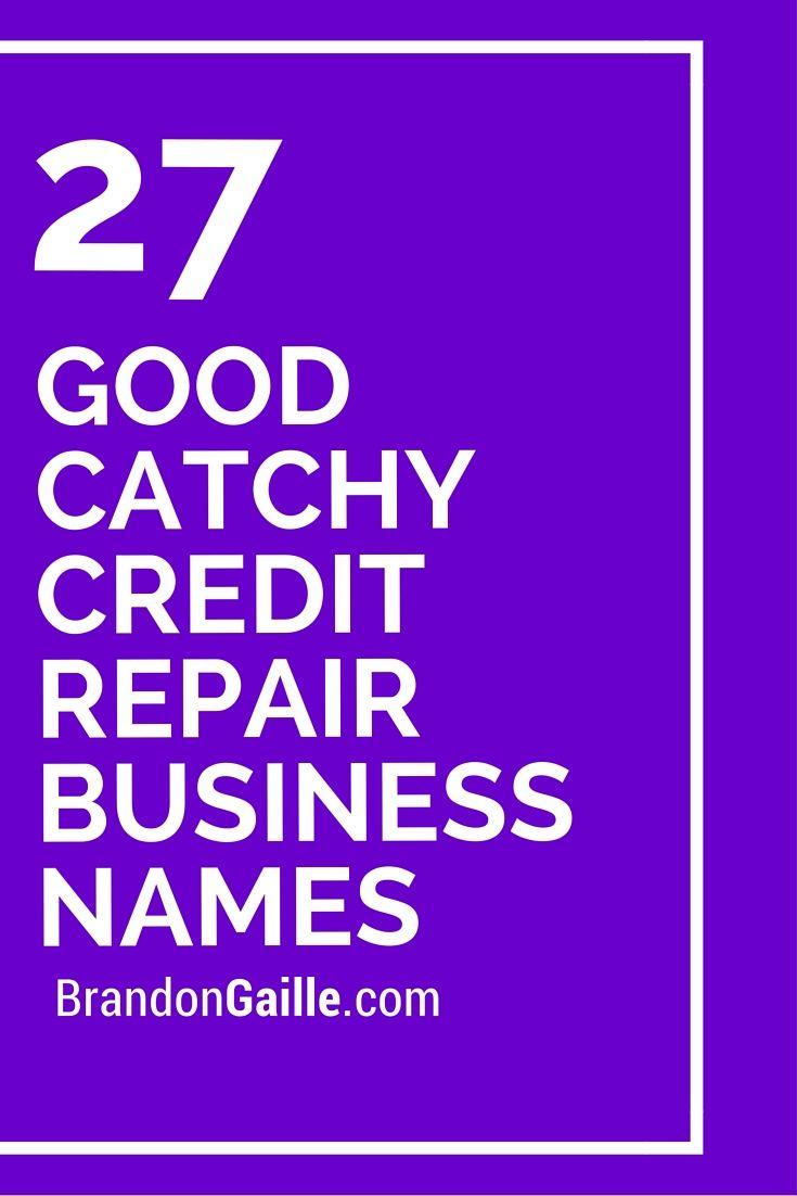 101 good catchy credit repair business names credit