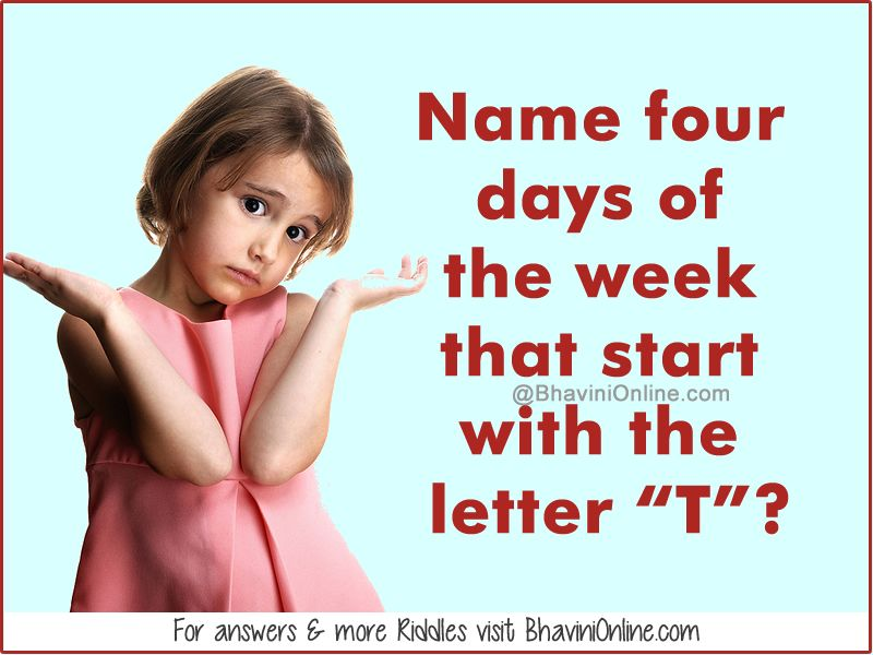Fun Riddle Name Four Days Of The Week That Start With The