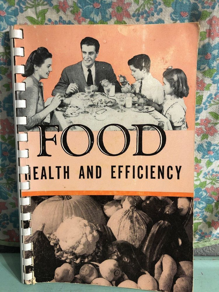 Vintage Food Health And Efficiency Textbook Home Economics 1954 1950s Housewife Ebay Home Economics Vintage Recipes 1950s Housewife