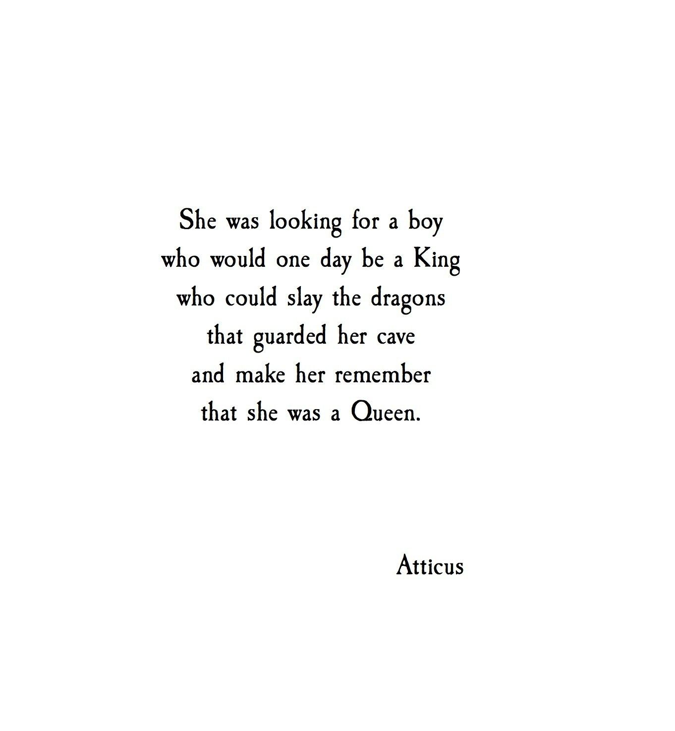 Quote About Looking For Love She Was Looking For A Boy Who Would One Day Be A King Who Could