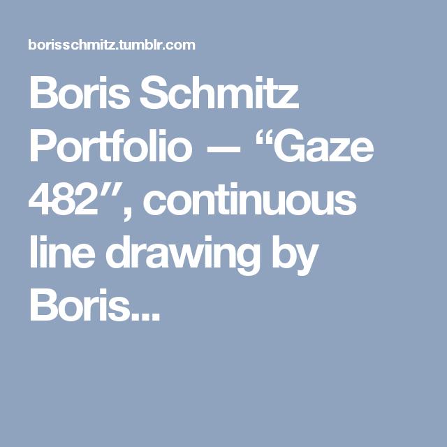 "Boris Schmitz Portfolio — ""Gaze 482″, continuous line drawing by Boris..."