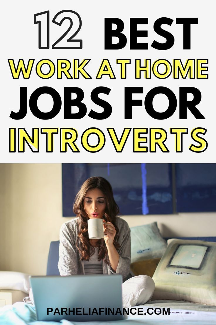 The Best WorkAtHome Jobs For Introverts Work from home