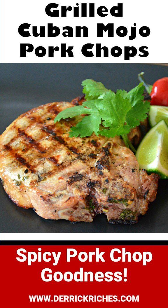 Grilled Cuban Mojo Pork Chops