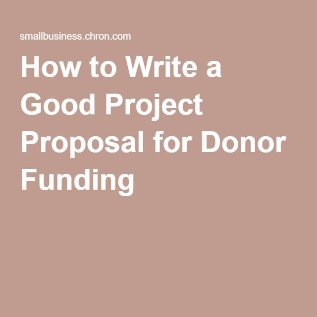 How To Write A Good Project Proposal For Donor Funding Project