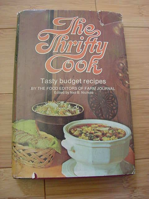 Farm Journal's THE THRIFTY COOK 1974 1st ED HCdj