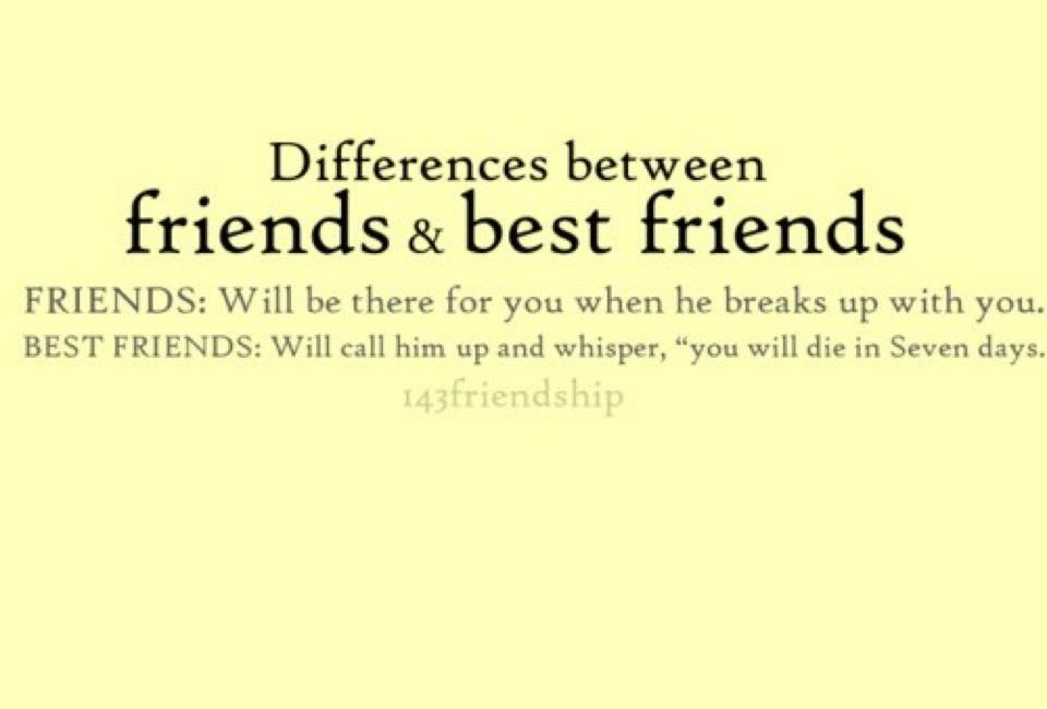 20 Differences Between Friends And Best Friends