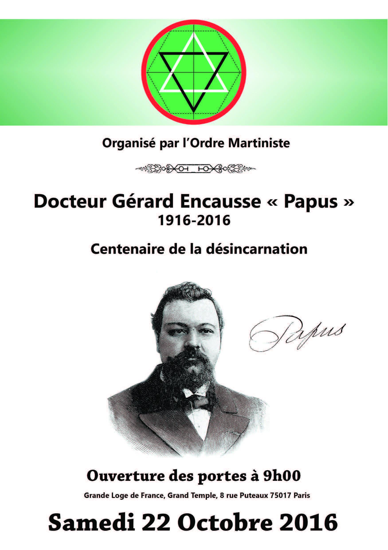 Ordre Martiniste Colloque Papus 2016 Gerard Encausse Grande Loge De France Ordre 75017 Paris
