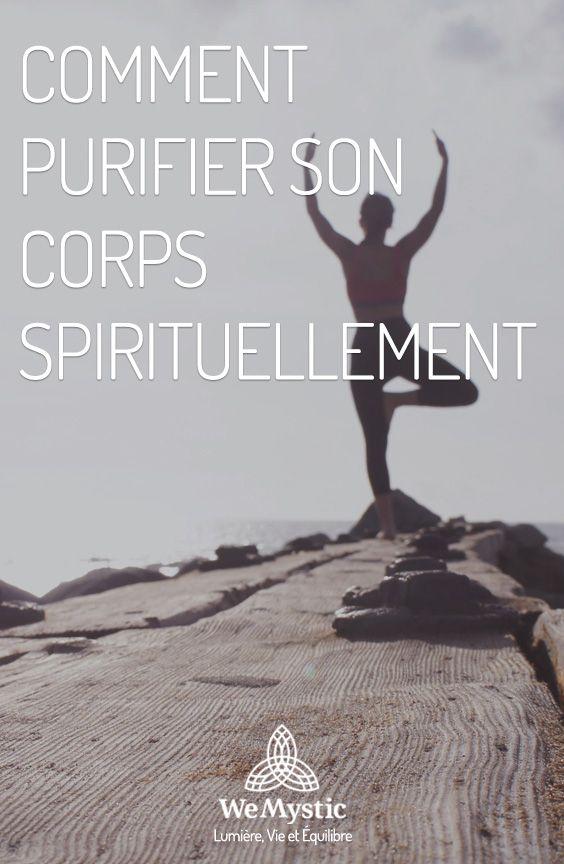 comment purifier son corps spirituellement tre spirituel meditation yoga meditation et. Black Bedroom Furniture Sets. Home Design Ideas
