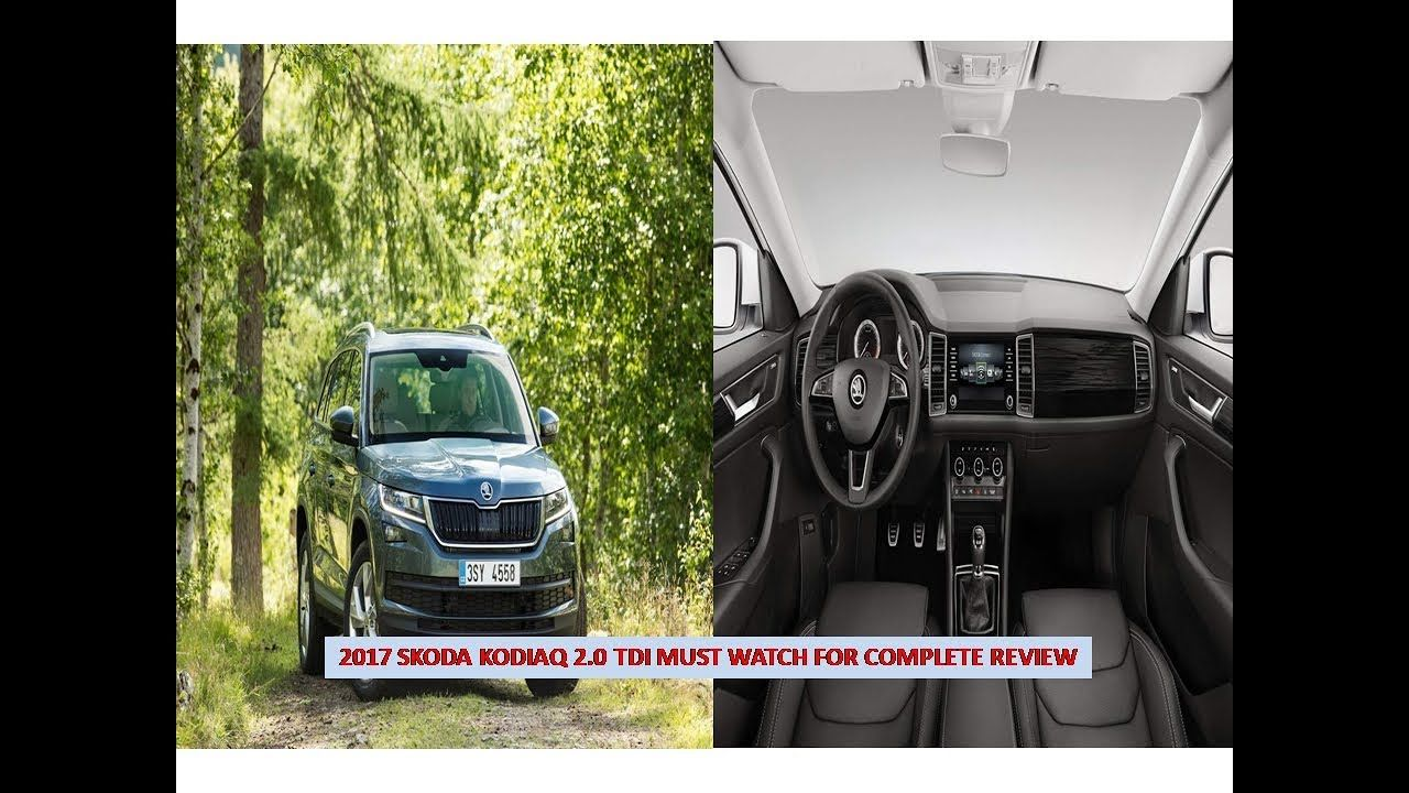 2017 Skoda Kodiaq 2 0 TDI Engine plete Review & specification