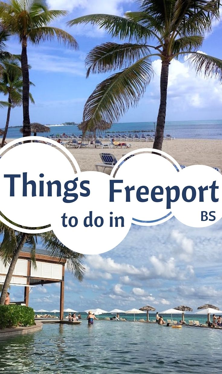 Suggestion: What To Do In Freeport, Bahamas