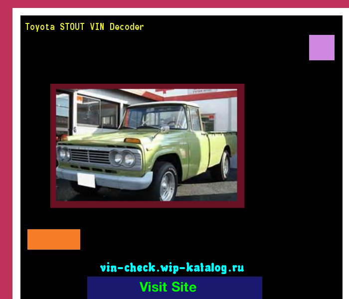 Toyota Vin Decoder >> Toyota Stout Vin Decoder Lookup Toyota Stout Vin Number