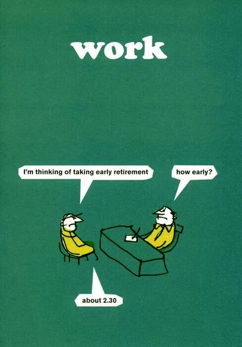 Modern Toss Early Retirement Classic Memes Work Memes