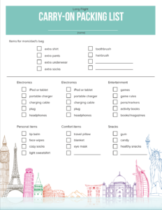 Click Here To Get The Essential Carry On Packing List And For Kids Teens Long Flight Also Download A Free Printable Checklist So Your Can