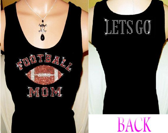 Football Mom Let's Go  Rhinestone Womens Tank by RockerooBoutique