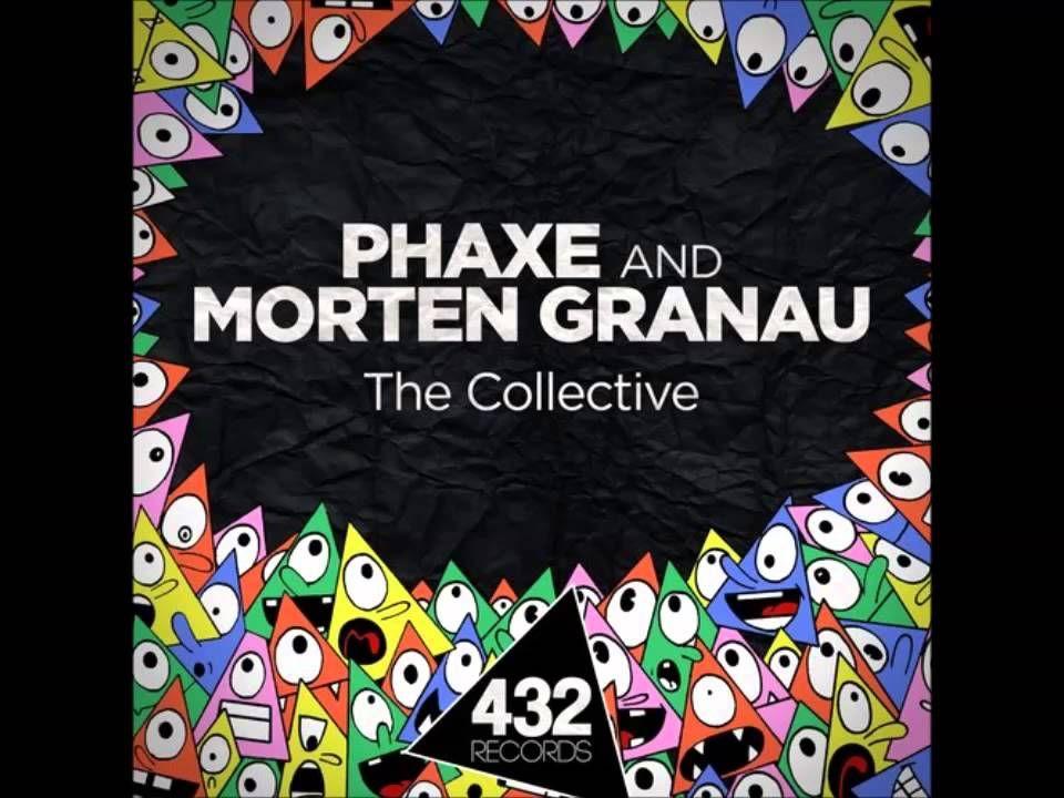 Phaxe & Morten Granau - The Collective   Музыка