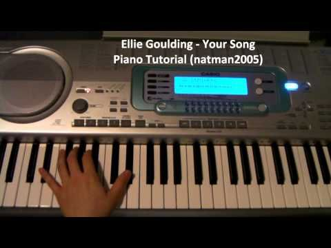 How To Play Your Song By Ellie Goulding On Piano And Guitar