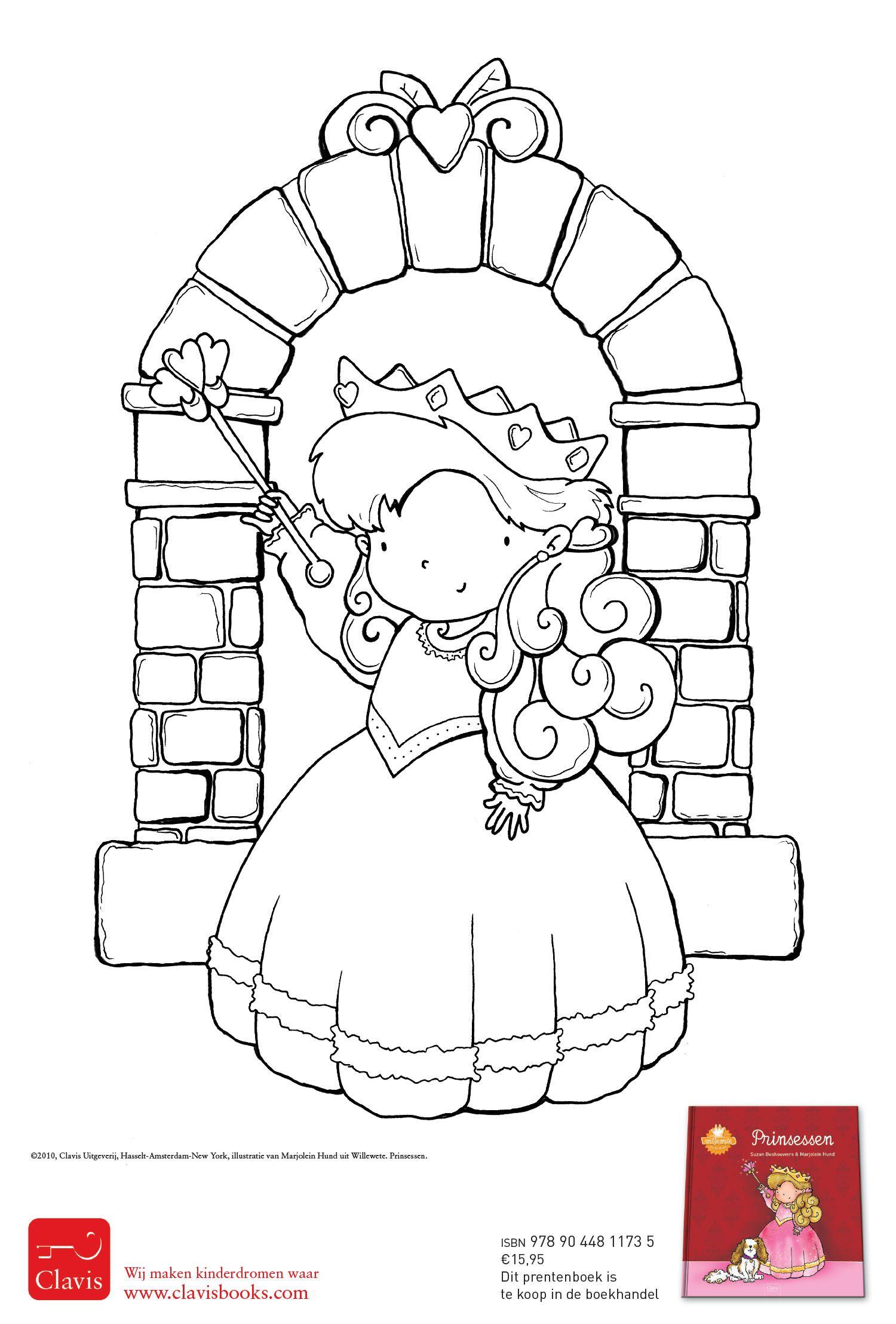 Een Kleurplaat Voor Echte Prinsessen Uit Het Boek Prinsessen Van De Willewete Serie Http Clavisbooks Com Book Willewete Prinse Ridders Sprookjes Prinsessen