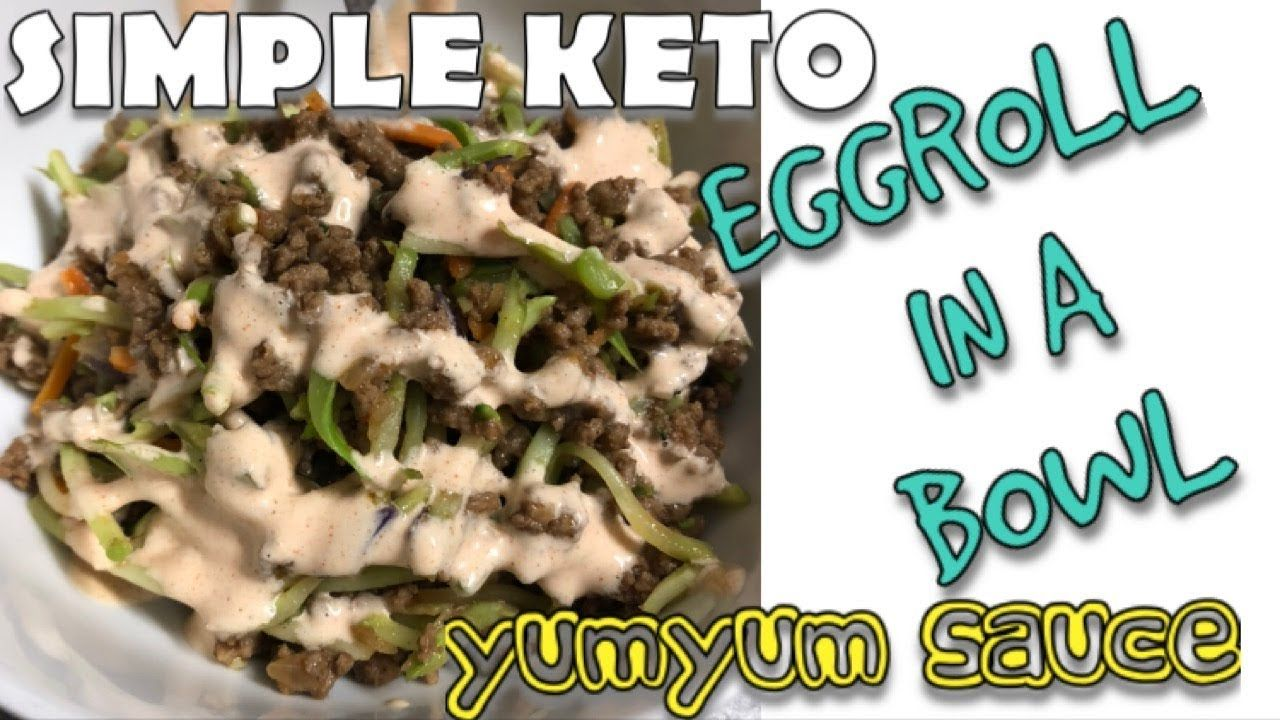 EASY EGGROLL IN A BOWL WITH YUMYUM SAUCE - YouTube #eggrollinabowl