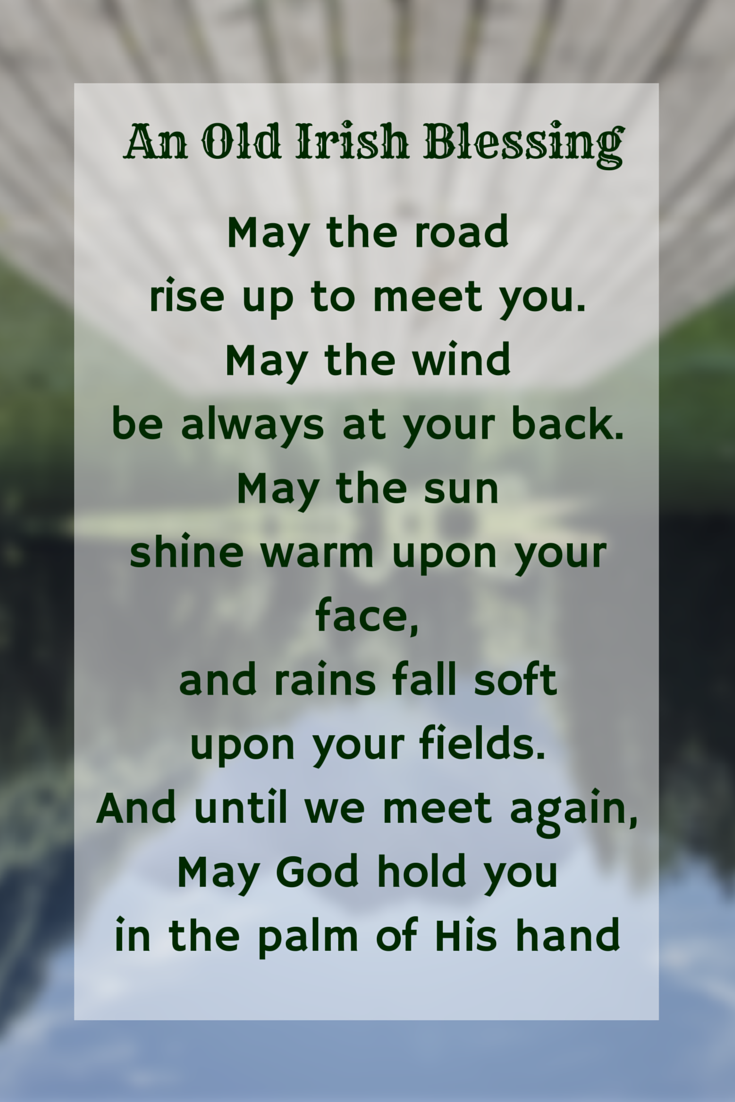 The 25 Best Old Irish Blessing Ideas On Pinterest Old