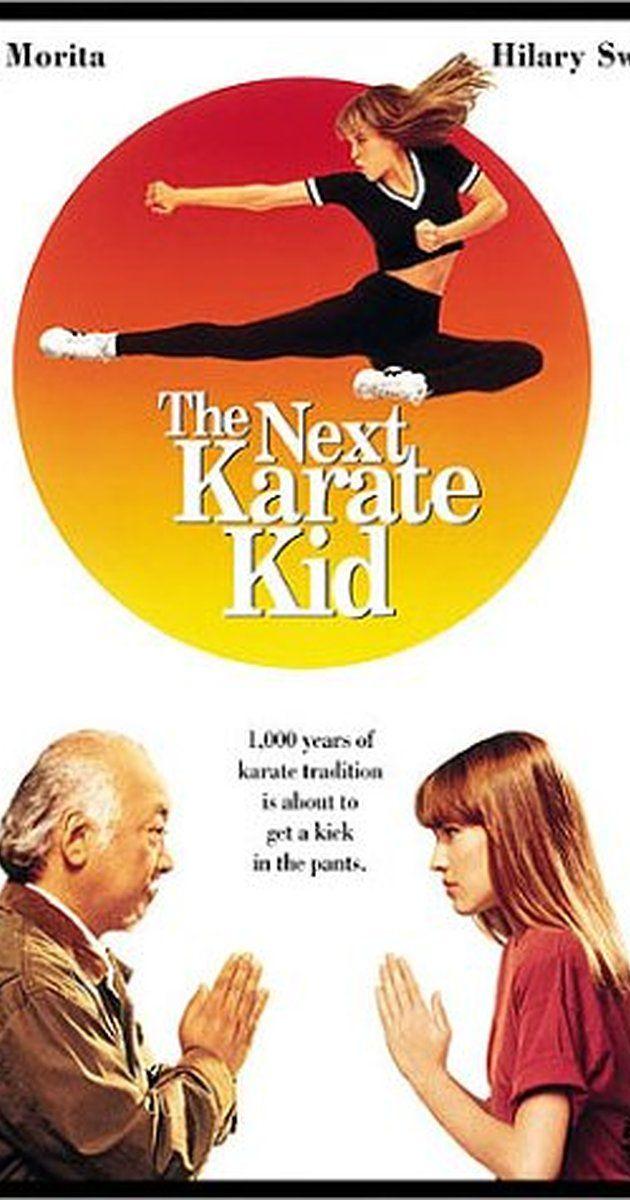 The Next Karate Kid 1994 Karate Kid Karate Kid Movie Karate