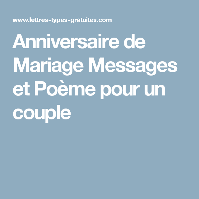 Anniversaire De Mariage Messages Et Poeme Pour Un Couple Souhaits