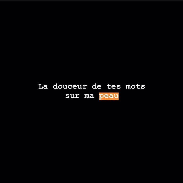 La Douceur De Tes Mots Phrase Amour Courte Phrase Amour