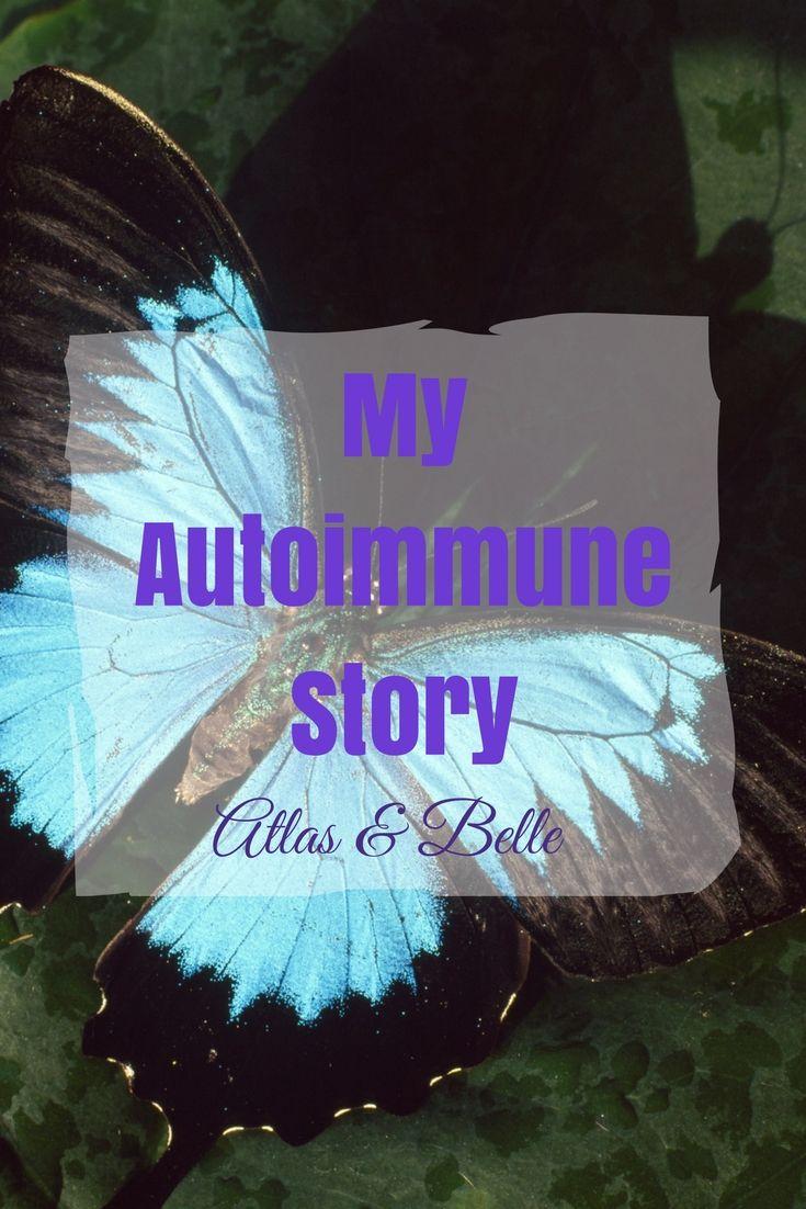 My Autoimmune Story. Hashimoto's. Atlas & Belle. Struggle. Sick.