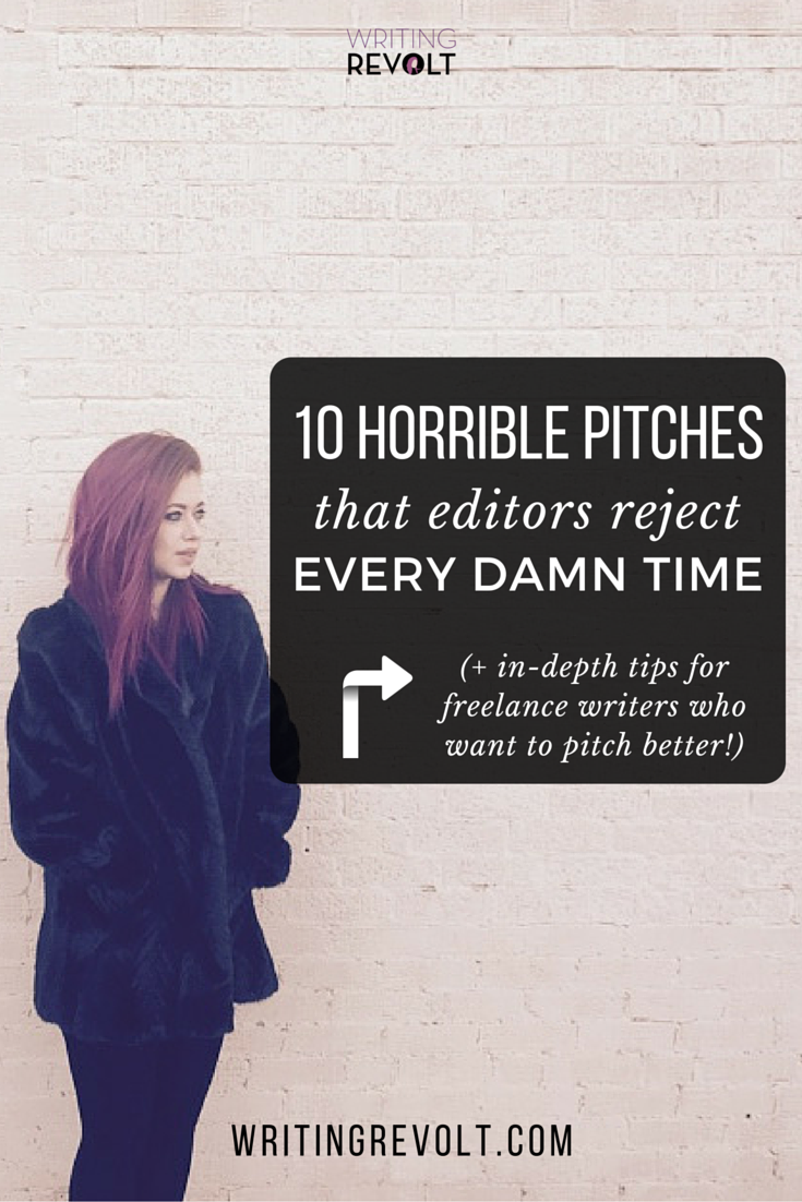 lance writing pitches that get rejected every time pitch 10 lance writing pitches that get rejected every time creative writing jobsblog