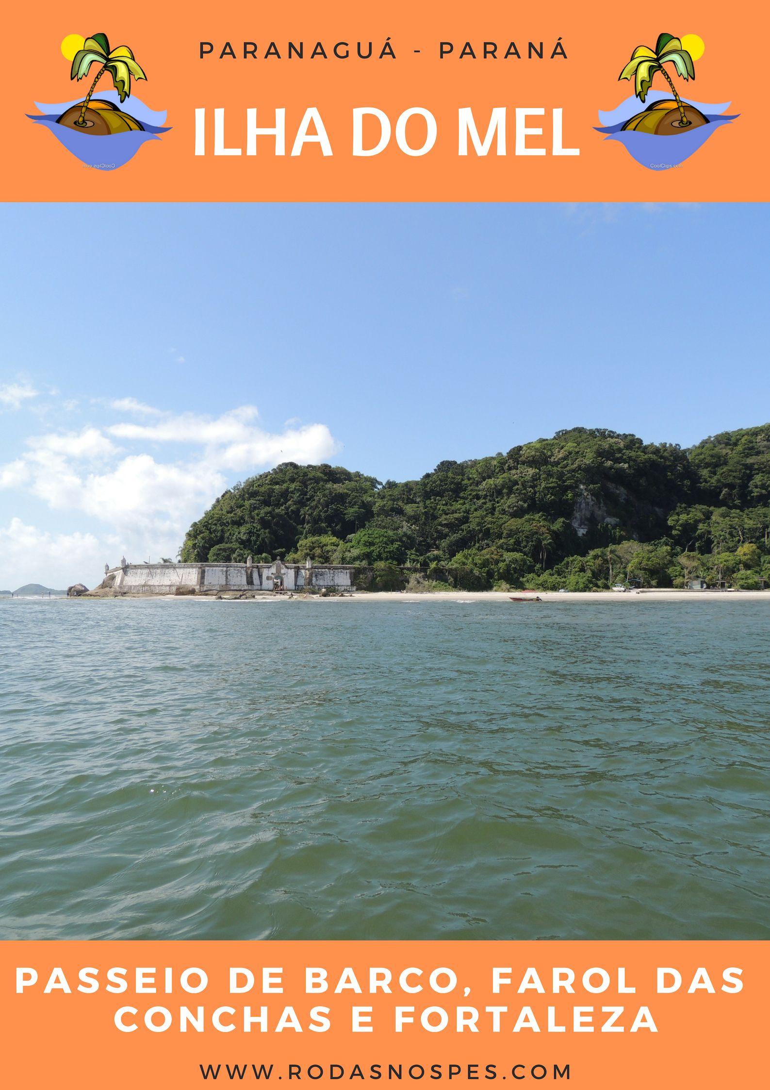 Passeio De Barco Pela Ilha Do Mel Uma Otima Maneira De Descobrir