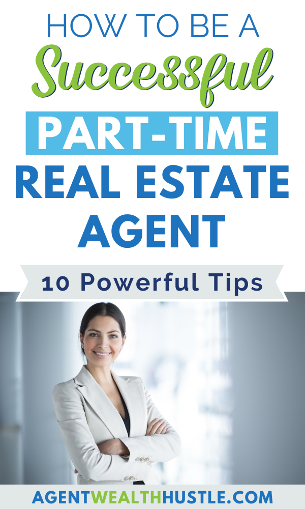 How can you successfully start part-time real estate? Check out these 10 step by step tips covering training, finding the right brokerage, mentor and much more! Click to get the details and become a part time real estate agent sooner than you think! (Real estate agent tips, realtor tips) #realestate