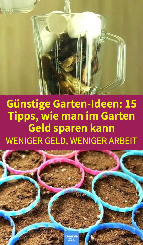 15 Tricks, um im Garten Geld zu sparen – Garten