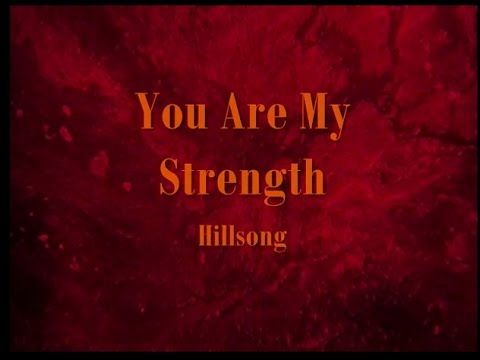 You are my strength song lyrics