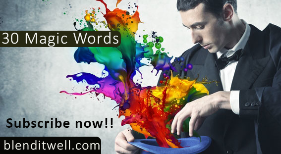 """Subscribe to http://blenditwell.com and get """"30 Magic Marketing Words You Should Be Using For Your Next Marketing Campaign"""""""