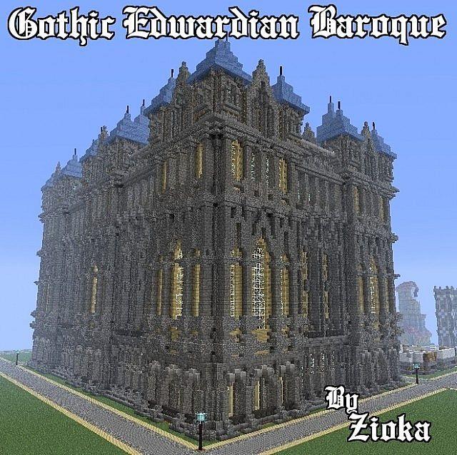 Gothic Edwardian Baroque Minecraft Project
