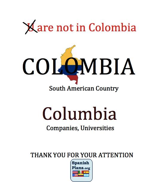 c95afbfa04f9e532adbdc649b6a3a39f colombia, not columbia thank you hispanic countries and