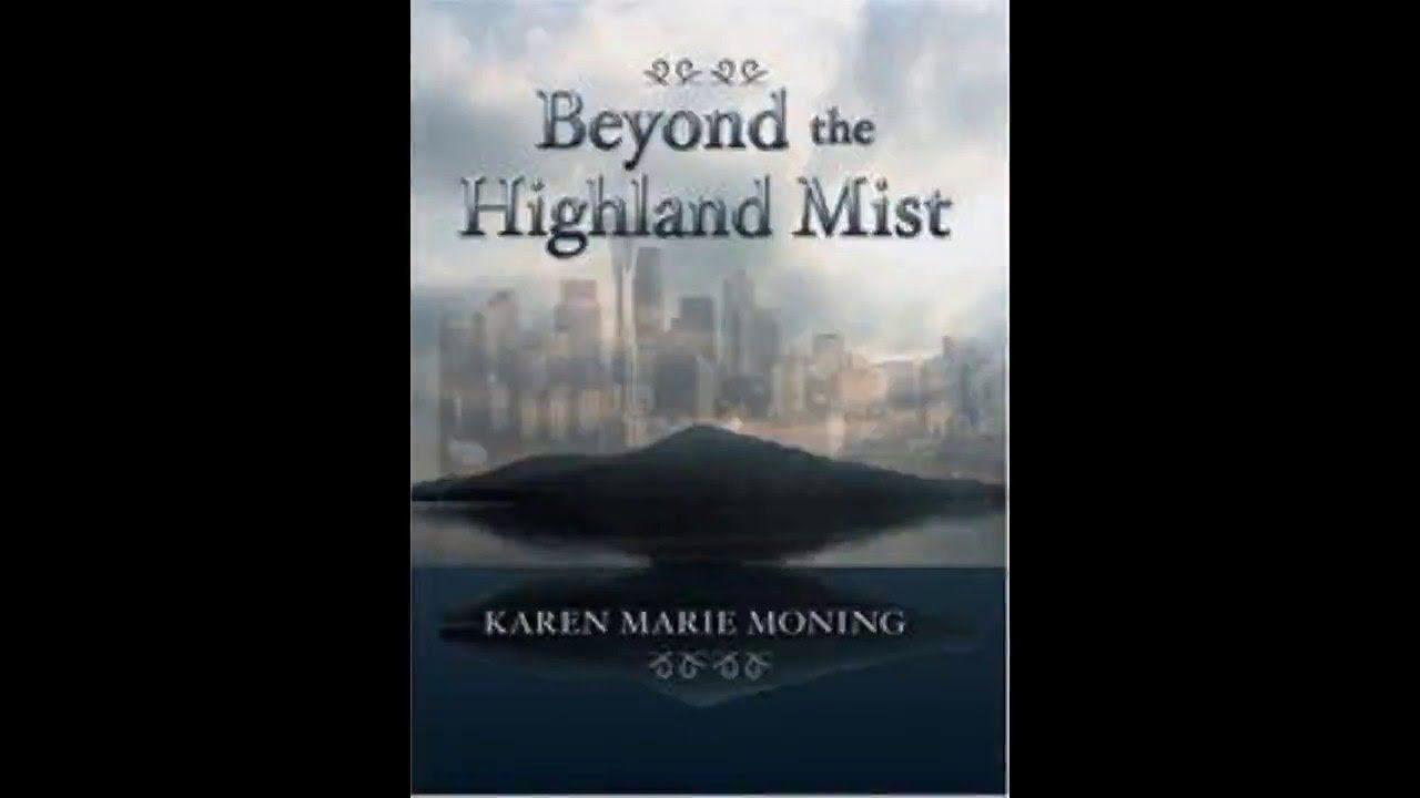 Beyond The Highland Mist By Karen Marie Moning Audiobook Audio Books Karen Marie Moning Mists